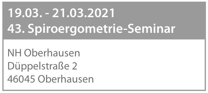 Anmeldung zum 43. Spiroergometrie-Seminar - Oberhausen